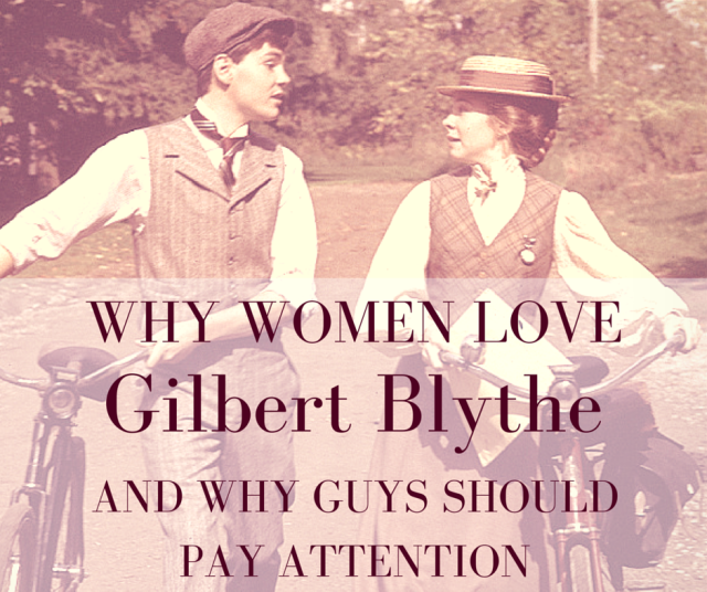 Why Women Love Gilbert Blythe